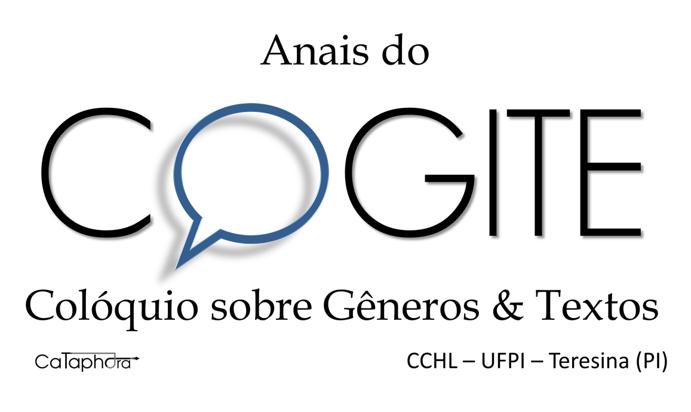 Anais do Cogite - Colóquio sobre Gêneros & Textos - Núcleo Cataphora - CCHL - UFPI - Teresina (PI)